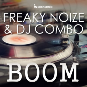 FREAKY NOIZE & DJ COMBO - BOOM